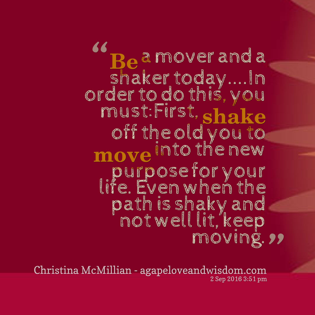 mover and shaker quote